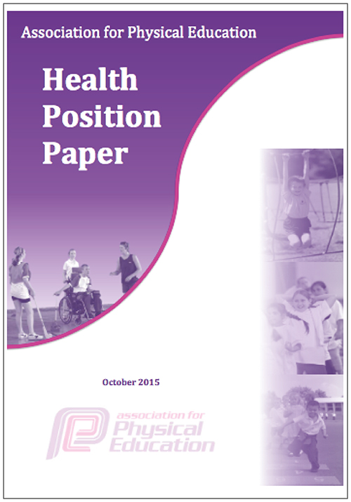 Association For Physical Education. Health Position Paper